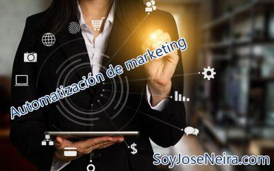 ¿Qué es la automatización de marketing? Historia, presente y futuro